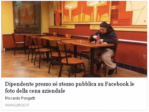 Dipendente presso se stesso, pubblica su facebook le foto della cena aziendale