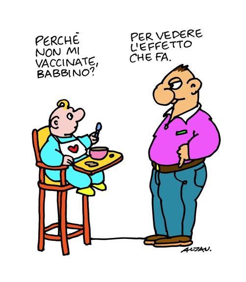 Perché non mi vaccinate, babbino? Per vedere l'effetto che fa