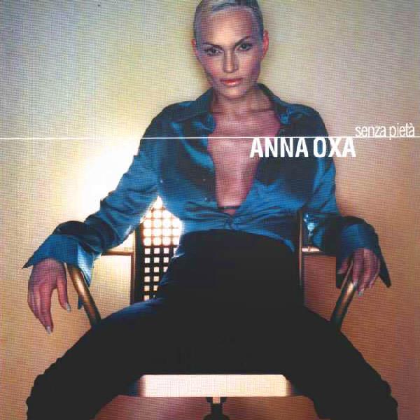 Anna Oxa – Senza pietà Lyrics | Genius Lyrics